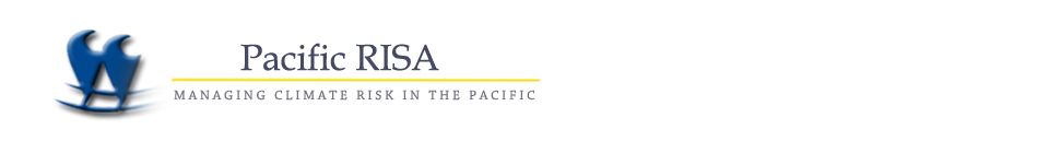 Pacific RISA – Managing Climate Risk in the Pacific